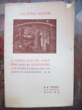 1904 DIVINA COMMEDIA CANTO XXXI PARADISO LETTO DA ALESSANDRO CHIAPPELLI PISTOIA