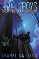The Curse of the Ancient Emerald (Hardy Boys Adventures) by Dixon, Franklin W.