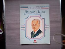 Classic Jerome Kern: musique (E6) Piano Vocal Guitar