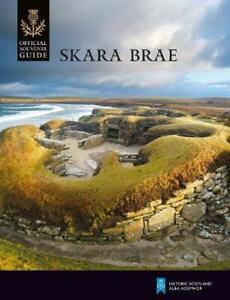 Skara Brae (Historique Écosse: Officiel Souvenir Guide) Par Historique