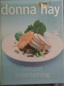 Instant Entertaining by Donna Hay- Pre owned- Hardcover