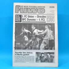 DDR FuWo 52/1985 Pokal: Dresden-FCK 5:1 Hansa-BFC 2:3 Nordhausen-Union 2:1 A