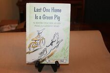 Last One Home Is a Green Pig by Edith Thacher Hurd (1959, Hardcover)