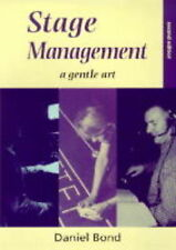 Very Good, Stage Management: A Gentle Art, Bond, Daniel, Book