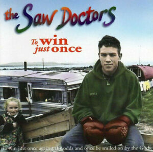 SAW DOCTORS To Win Just Once CD Single 4 Track s