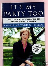 IT'S MY PARTY TOO - NJ GOV/EPA CHRISTINE TODD WHITMAN SIGNED 1ST-VERY GOOD COND