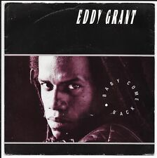 """Eddy Grant - 'Baby Come Back' - UK 7"""" - ICE 63 - 1984"""