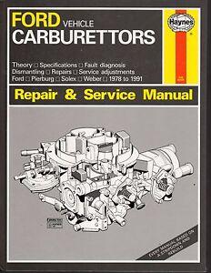 Ford Vehicle Carburettors, Ford, Pierburg, Solex & Weber 1978-1991 Repair & Serv