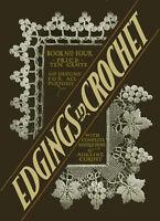 Adeline Cordet #4 c.1916 Gorgeous Vintage Edging Patterns in Crochet