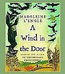 A Wind in the Door by Madeleine L'Engle (2007, CD, Unabridged)