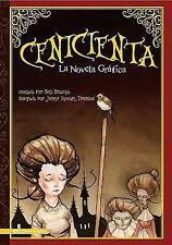 Cenicienta: La Novela Grafica (Graphic Spin en Español) (Spanish-ExLibrary