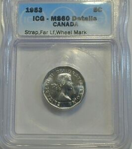 1953 Canada 5 Cents ICG MS60 Details STRAP, LF (577)