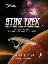 Star Trek The Official Guide to Our Universe: The True Science Behind the Starsh