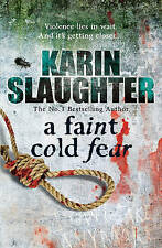 A Faint Cold Fear by Karin Slaughter, Book, New (Paperback)