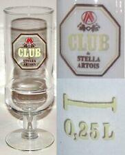 Beau & Ancien Verre à Bière CLUB de STELLA D'ARTOIS 25 cl à Pied Excellant Etat