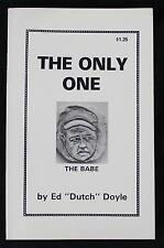 """1974 """"The Only One, The Babe"""" RARE Babe Ruth Biography by Ed """"Dutch"""" Doyle"""