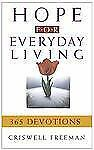 Hope for Everyday Living Freeman, Criswell Hardcover