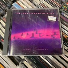 JERRY GOODMAN // On The Future Of Aviation [CD, VG]