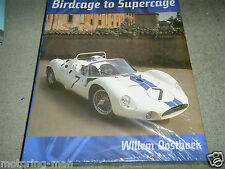 MASERATI TIPO 63 64 65 BIRDCAGE TO SUPERCAGE WILLEM OOSTHOEK BRIGGS CUNNINGHAM
