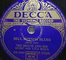 "LITA ROZA & TED HEATH ""Bell Bottom Blues / Make Love To Me"" Decca 1954 78rpm 10"""