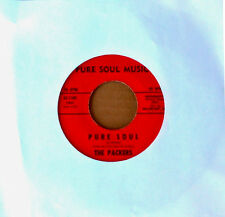 LATIN 45 - THE PACKERS - PURE SOUL b/w I'M CONVERTED - PURE SOUL MUSIC