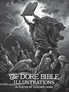 The Doré Bible Illustrations by Gustave Dore: New