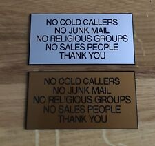 No Junk Mail Or Cold Callers Sign