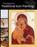 Techniques of Traditional Icon Painting, Paperback by Weissmann, Gilles, Bran...