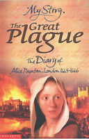 The Great Plague: The Diary of Alice Paynton, London 1665 - 1666 (My Story), Old
