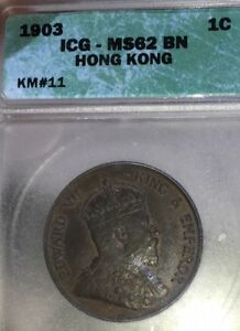 Hong Kong Cent.  1903.  KM#11.  ICG MS62 BN. Uncirculated.  Some red.