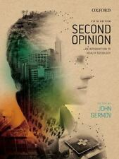Second Opinion : An Introduction to Health Sociology by John Germov (2013)