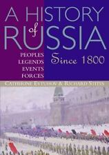 A History of Russia: Peoples, Legends, Events, Forces: Since 1800