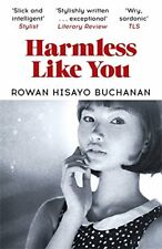 Harmless Like You,Rowan Hisayo Buchanan- 9781473638341