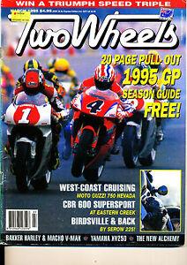 Two Wheels Magazine March 1995 CBR600 racer Moto Guzzi 750 Nevada Yamaha VX250