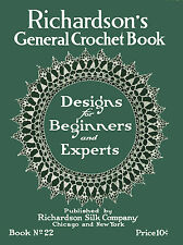 Richardson's #22 c.1918 - General Crochet Book, Designs for Beginners and Expert
