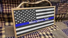 "Personalized American Flag Blue Line Police Name & Badge Number Cop 5""x10"" Sign"
