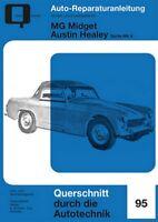 MG Midget Austin Healey Reparaturbuch Reparaturanleitung Reparatur/Handbuch Buch
