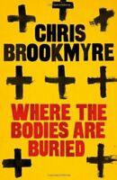 Where The Bodies Are Buried,Chris Brookmyre