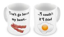 Dont Go Bacon My Heart Coffee / Tea Mug - Novelty - Brand New