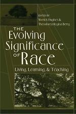THE EVOLVING SIGNIFICANCE OF RACE [9781433116698]