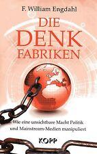 DIE DENKFABRIKEN - Bilderberger & CFR - F. William Engdahl BUCH - KOPP VERLAG