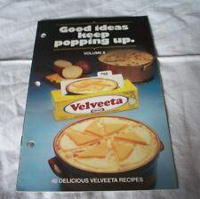 1981 GOOD IDEAS KEEP POPPING UP VOLUME II VELVEETA 40 RECIPES COOK BOOKLET