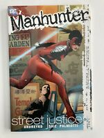 Manhunter Volume 1: Street Justice - DC Comics 2005 Softcover Tpb Graphic Novel