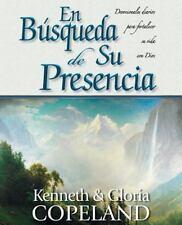 Pursuit of His Presence--En B�squeda de Su Presencia by Gloria Copeland and...