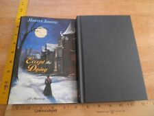 Except the Dying Maureen Jennings 1st edition hardcover signed book