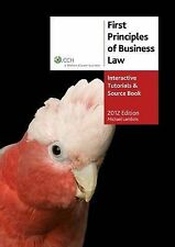 FIRST PRINCIPLES OF BUSINESS LAW Interactive Tutorials & Source Book 2012 Ed