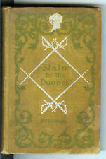 Slain by the Doones by R D Blackmore 1895 Rare Antique Book! $