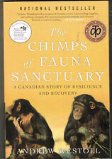 The Chimps of Fauna Sanctuary : A True Story of Resilience and Recovery, 3Books