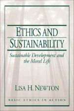 Ethics and Sustainability: Sustainable Development and the Moral Life (Basic Eth