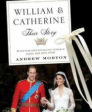 William and Catherine : Their Story by Andrew Morton (2011, Hardcover)
